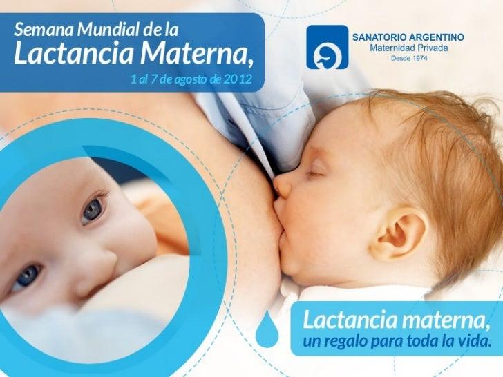 Semana Mundial de la Lactancia Materna 2012. Sanatorio Argentino