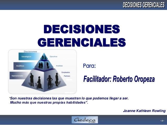 """- 1 - """"Son nuestras decisiones las que muestran lo que podemos llegar a ser. Mucho más que nuestras propias habilidades"""". ..."""