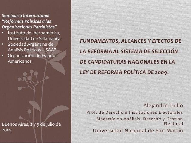 Alejandro Tullio Prof. de Derecho e Instituciones Electorales Maestría en Análisis, Derecho y Gestión Electoral Universida...