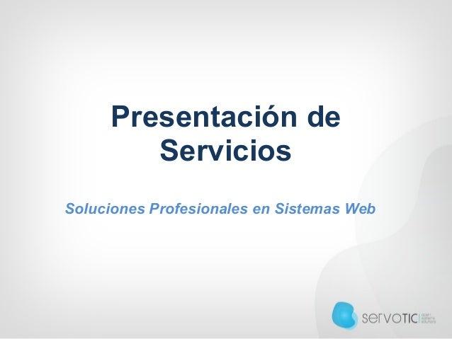 Presentación de Servicios Soluciones Profesionales en Sistemas Web
