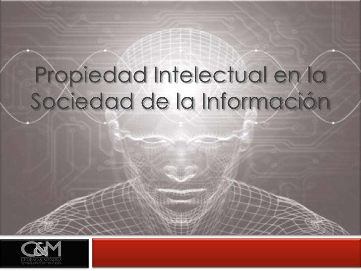 Propiedad Intelectual en la Sociedad de la Información<br />