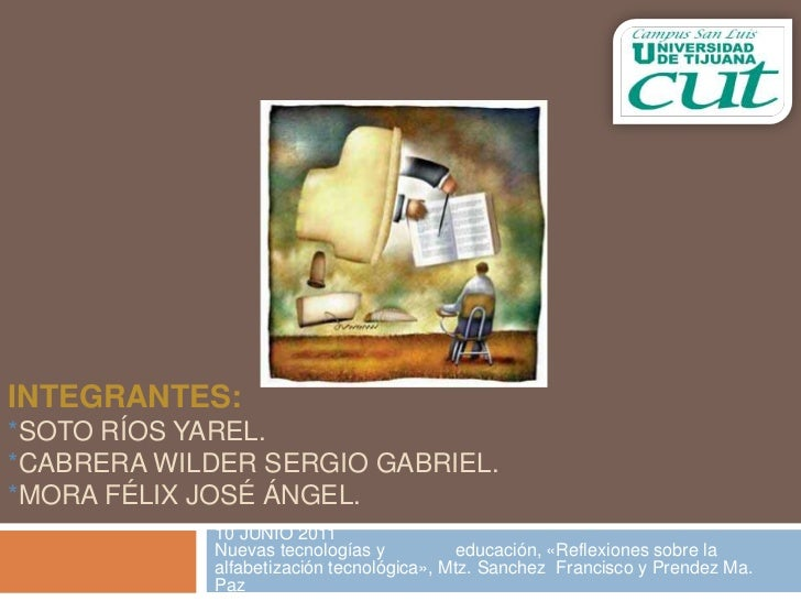 INTEGRANTES:*SOTO RÍOS YAREL.*CABRERA WILDER SERGIO GABRIEL.*MORA FÉLIX JOSÉ ÁNGEL.             10 JUNIO 2011             ...