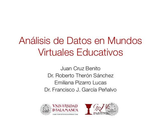 Análisis de datos en mundos virtuales educativos