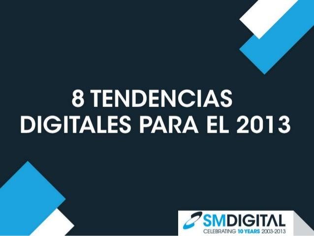 Tendencias Marketing Digital 2013 - SM Digital
