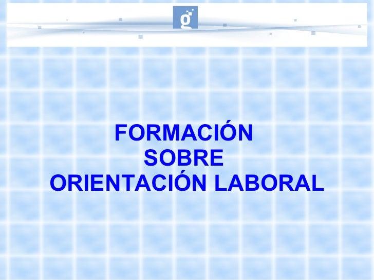 Presentacion sobre orientacion laboral