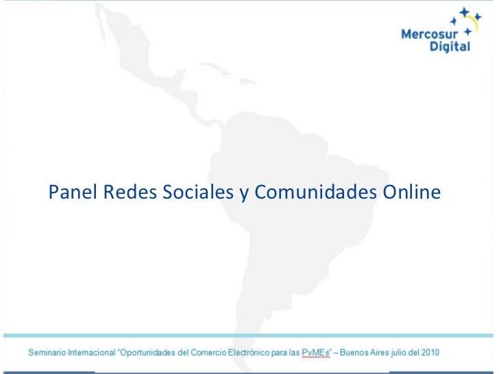 Panel Redes Sociales y Comunidades Online
