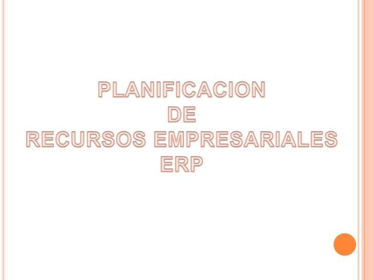 ERPEl ERP es un sistema integral de gestiónempresarial que está diseñado para modelar yautomatizar la mayoría de procesos ...