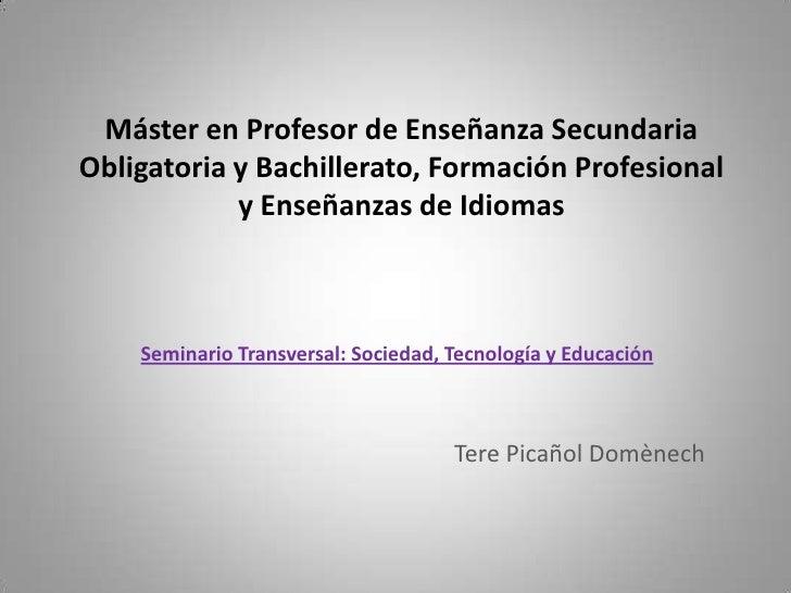 Máster en Profesor de Enseñanza Secundaria Obligatoria y Bachillerato, Formación Profesional y Enseñanzas de Idiomas<br />...
