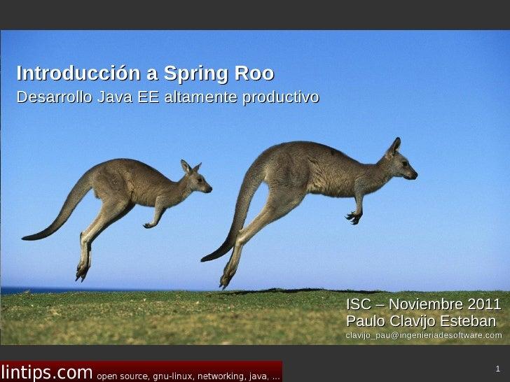 Introducción a Spring RooDesarrollo Java EE altamente productivo                                                       You...