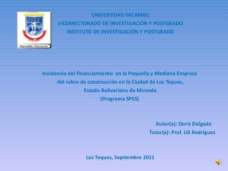 UNIVERSIDAD YACAMBÚ VICERRECTORADO DE INVESTIGACIÓN Y POSTGRADO INSTITUTO DE INVESTIGACIÓN Y POSTGRADO     Incidencia...