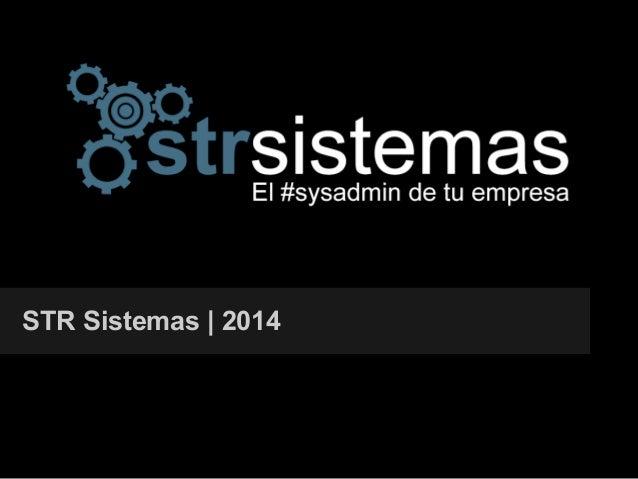 STR Sistemas | 2014