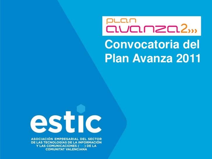 Convocatoria del Plan Avanza 2011<br />