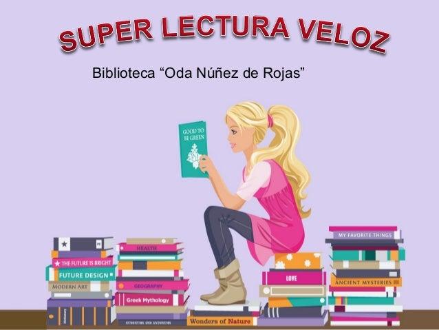 """Biblioteca """"Oda Núñez de Rojas"""""""