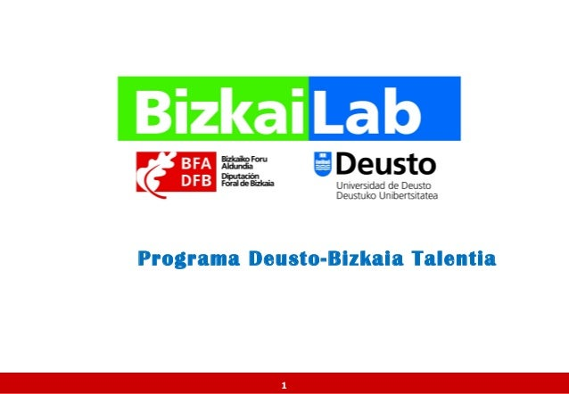 Programa Deusto-Bizkaia Talentia            1