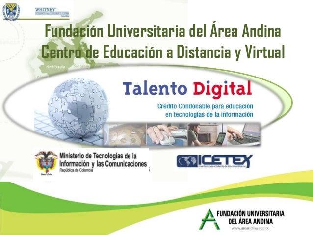 Fundación Universitaria del Área AndinaCentro de Educación a Distancia y Virtual