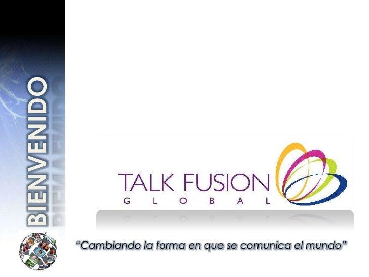 Presentacion talk fusion