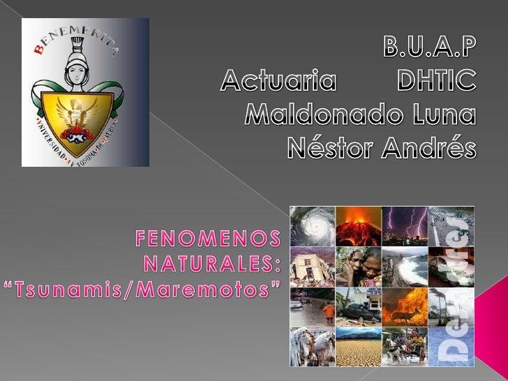 Presentacion Fenomenos Naturales: Tsunamis/Maremotos