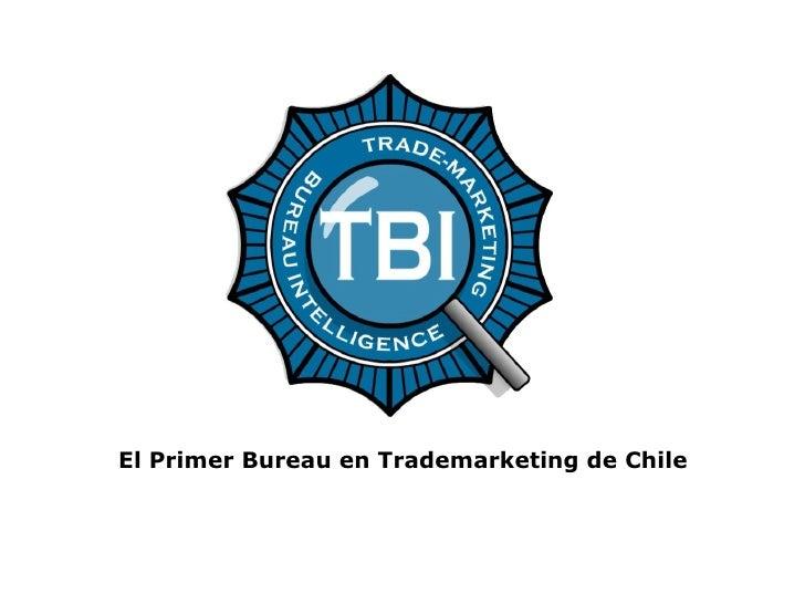 El Primer Bureau en Trademarketing de Chile