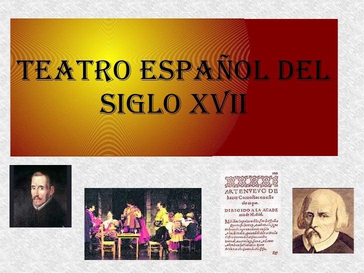 TEATRO ESPAÑOL DEL SIGLO XVII