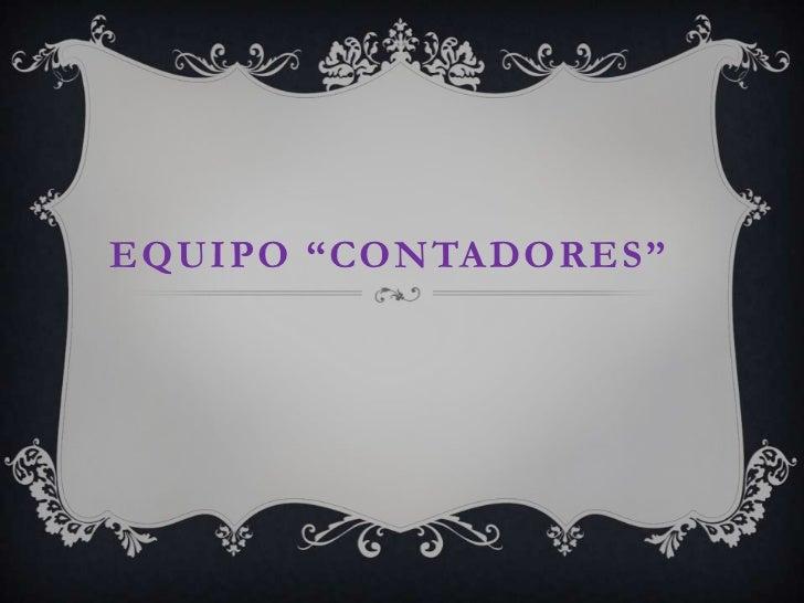"""EQUIPO """"CONTADORES"""""""