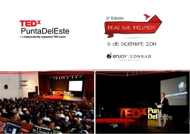 "TFT X PuntaDeIEste  x=  independently organized TED event     5 CIE D'C€WbY€ 20H  oi   enJoY° CON RAD""  PUNTA DEL ESTE"