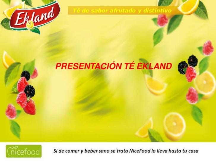 Té de sabor afrutado y distintivo    PRESENTACIÓN TÉ EKLAND                         24,99€                                ...