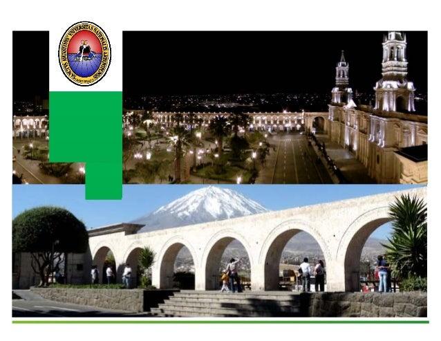 4 UNIVERSIDAD NACIONAL DE SAN AGUSTÍN FACULTAD DE INGENIERÍA CIVIL Escuela Profesional de Ingeniería Civil Análisis y Dise...