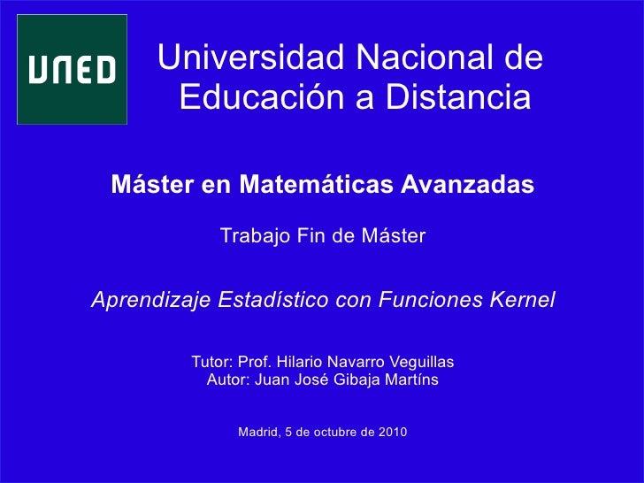 Universidad Nacional de        Educación a Distancia   Máster en Matemáticas Avanzadas              Trabajo Fin de Máster ...