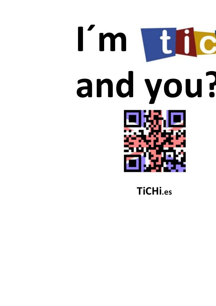 I´mand you?   TiCHi.es