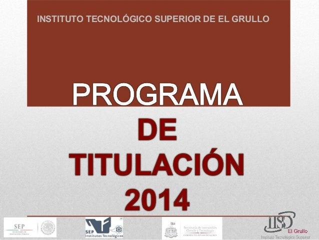 INSTITUTO TECNOLÓGICO SUPERIOR DE EL GRULLO