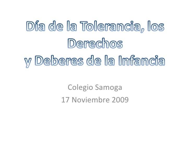 Colegio Samoga 17 Noviembre 2009