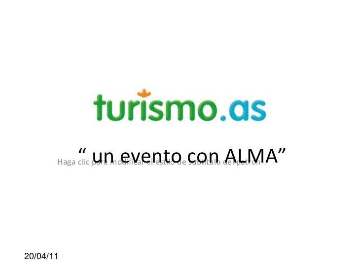 """""""  un evento con ALMA"""""""