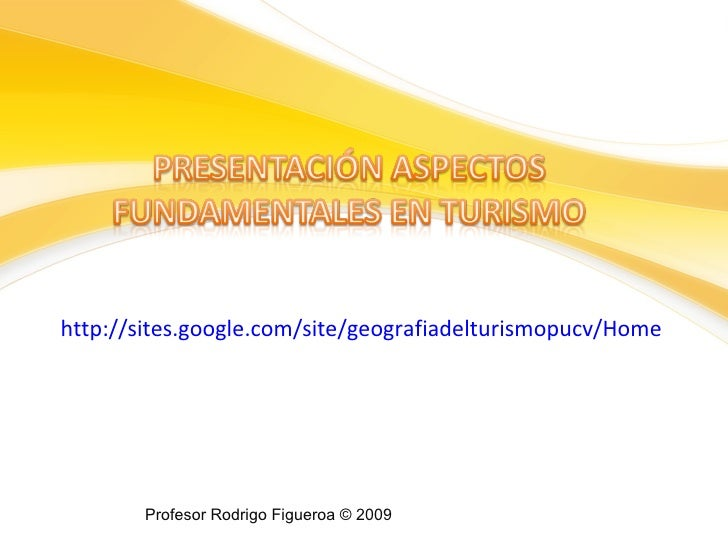 http://sites.google.com/site/geografiadelturismopucv/Home