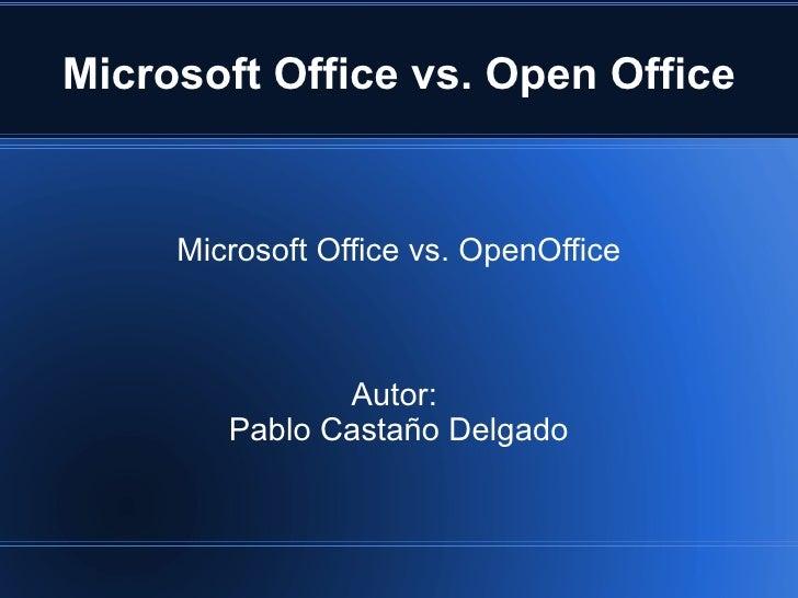 Presentacion uam impress - Open office vs office libre ...