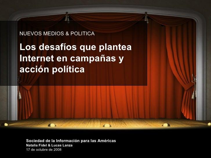 Nuevos Medios, nuevos escenarios para la acción política. Presentación UDESA