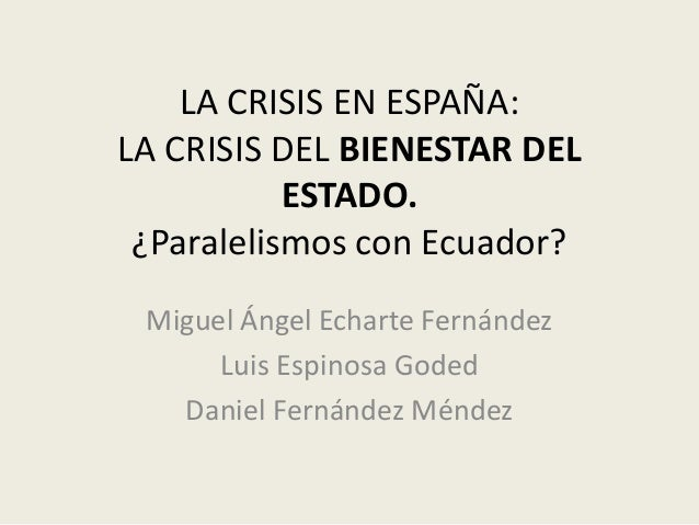 Crisis española, teoría austriaca del ciclo y ¿paralelismos con Ecuador?
