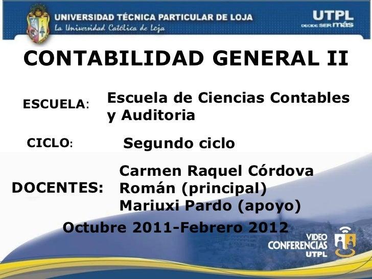 UTPL-CONTABILIDAD GENERAL II-II-BIMESTRE-(OCTUBRE 2011-FEBRERO 2012)