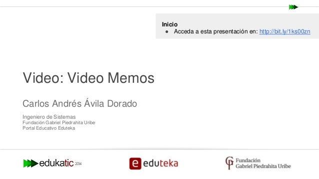 Presentación vídeo memos