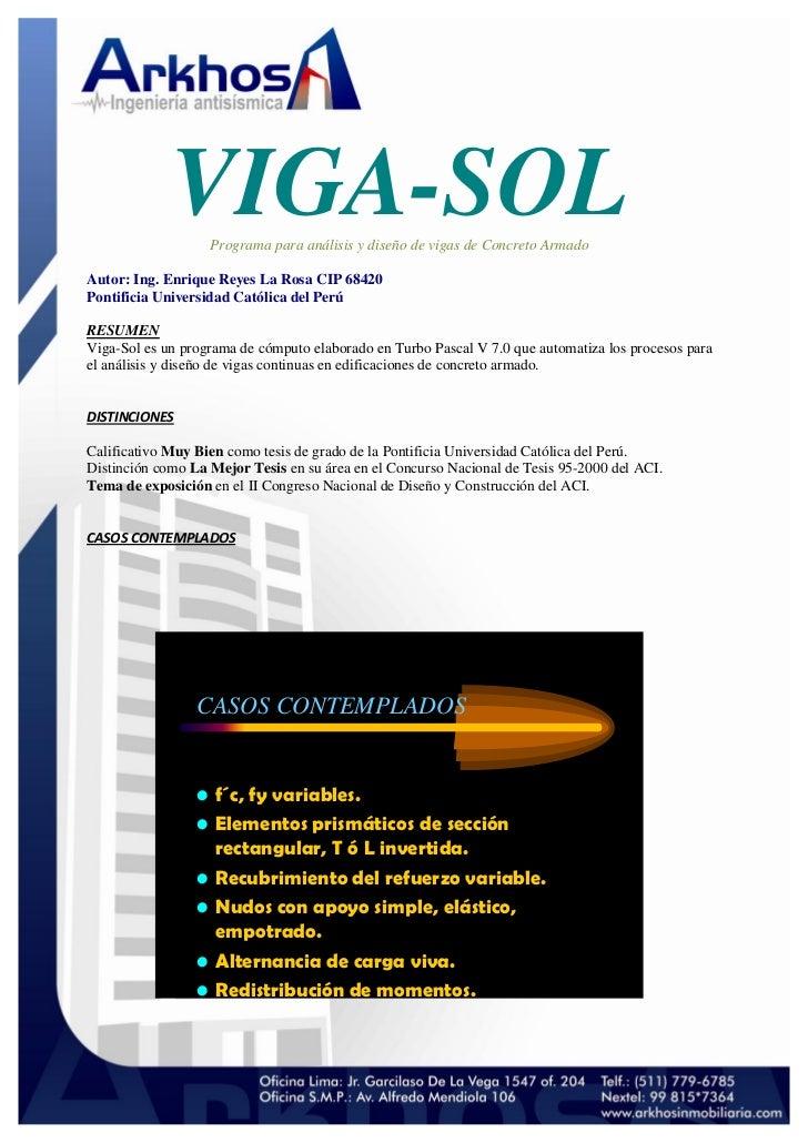 VIGA-SOL                   Programa para análisis y diseño de vigas de Concreto ArmadoAutor: Ing. Enrique Reyes La Rosa CI...