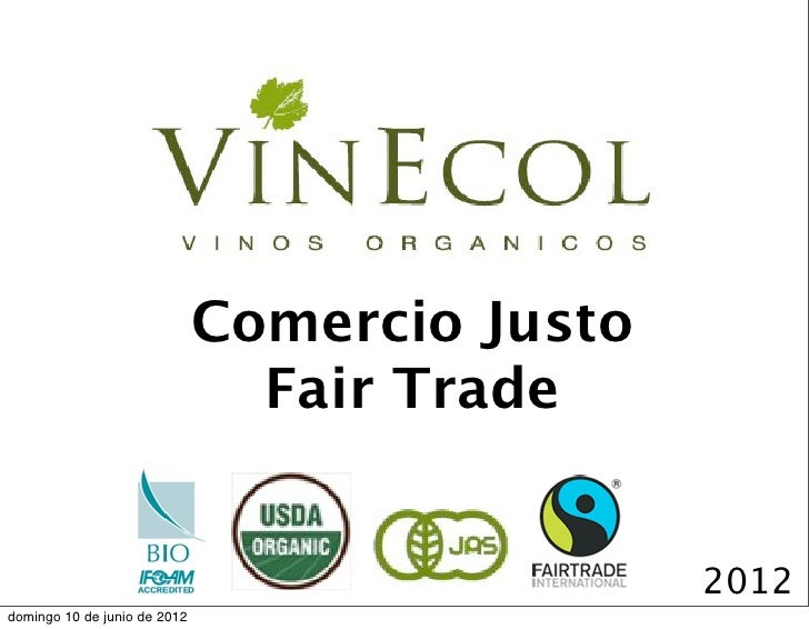 Comercio Justo                                Fair Trade                                               2012domingo 10 de j...