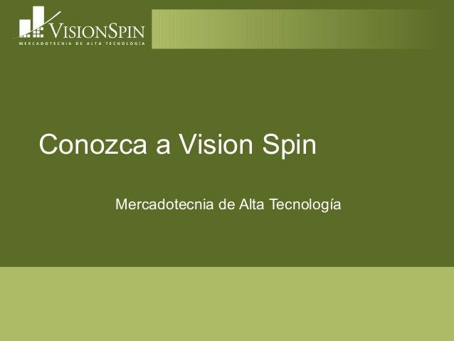 Presentacion vision spin 2011