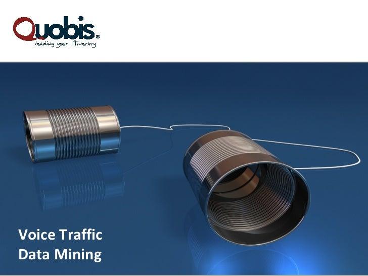 Voice TrafficData Mining