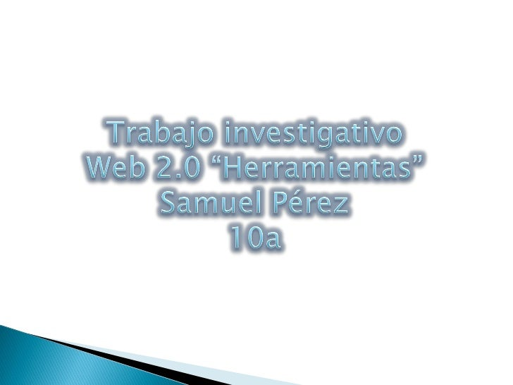 Presentacion Web 2.0 Samuel Perez
