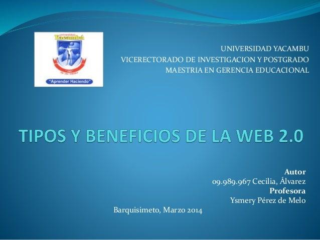 UNIVERSIDAD YACAMBU VICERECTORADO DE INVESTIGACION Y POSTGRADO MAESTRIA EN GERENCIA EDUCACIONAL Autor 09.989.967 Cecilia, ...