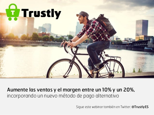 Aumente las ventas y el margen entre un 10% y un 20%, incorporando un nuevo método de pago alternativo Sigue este webinar ...
