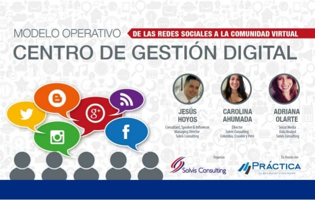 Social Media Command Center Agenda 1. Tendencias 2. Ecosistema 3. Modelo Operativo 4. Definición 5. Casos de Usos 6. Reque...
