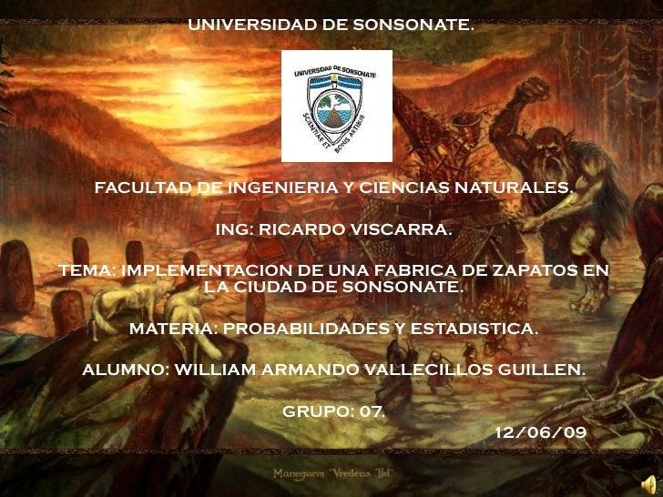 UNIVERSIDAD DE SONSONATE. FACULTAD DE INGENIERIA Y CIENCIAS NATURALES. ING: RICARDO VISCARRA. TEMA: IMPLEMENTACION DE UNA ...