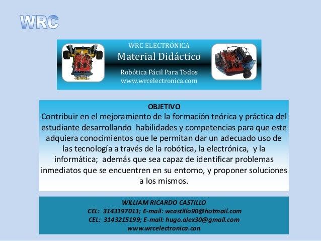 WRC ELECTRÓNICA                     Material Didáctico                      Robótica Fácil Para Todos                     ...