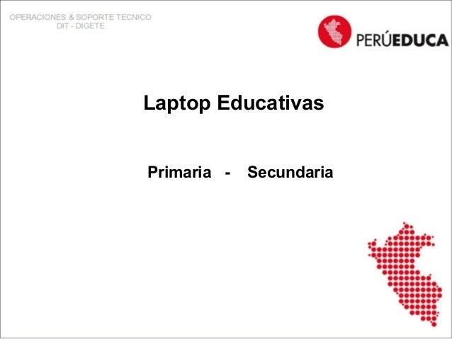 Laptop EducativasPrimaria -   Secundaria