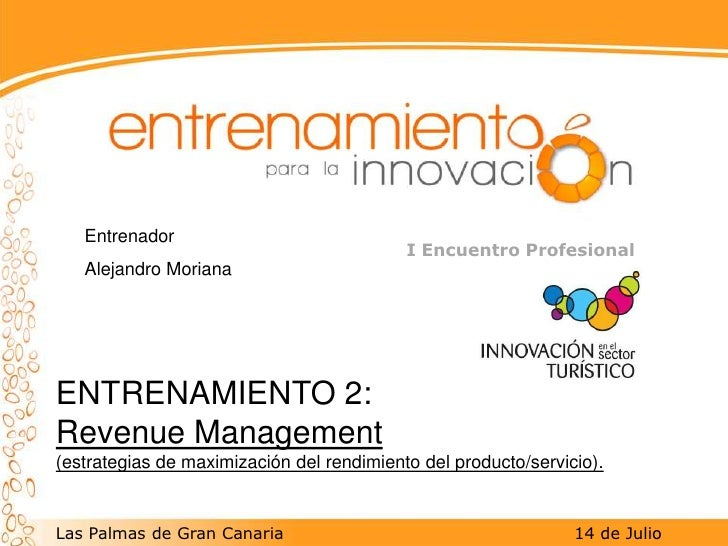 Conclusiones entrenamienot Yield Management julio 2009